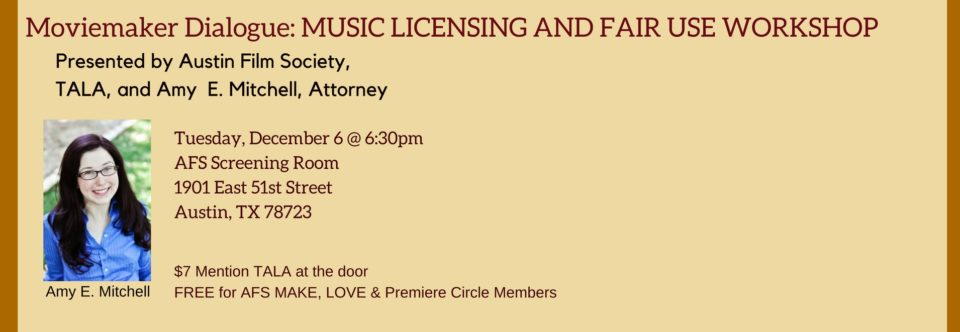 Moviemaker Dialogue: MUSIC LICENSING AND FAIR USE WORKSHOP