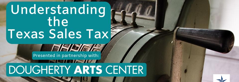 Austin Seminar – Understanding the Texas Sales Tax