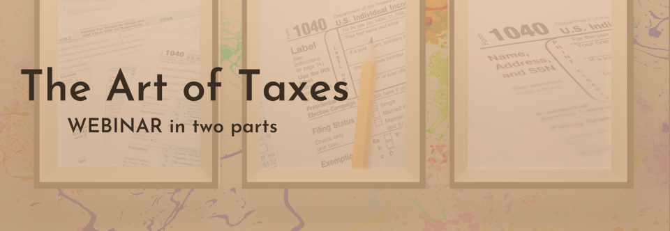 The Art of Taxes – Webinar in two parts